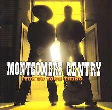 cd-album, Montgomery Gentry - You Do Your Thing, 12 Tracks, Australia93997001178