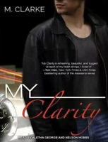 My Clarity Audiobook CD By M. Clarke Read By Aletha George & Nelson Hobbs 7 CD's