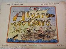 ALVARO IL CORSARO Jacovitti ANAF Lisca di pesce 1973 fumetto libro narrativa di