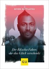Der Rikscha-Fahrer, der das Glück verschenkt Biyon Kattilathu