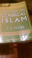 A Reader on Classical Islam by F. E. Peters (1994, Paperback)
