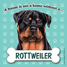 Rottweiler Dog Magnet Sign House Is Not A Home
