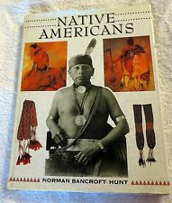 1997 Native Americans by Norman Bancroft-Hunt Hardcover w/Dust Jacket Book
