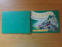 LIBRO CIUF CIUF L' ALLEGRO TRENINO ALBI ANIMATI DE AGOSTINI 1949 NUMIS SUBALPINA