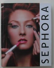 Sephora : The Ultimate Guide to Makeup, Skin, and Hair from the Beauty Authority