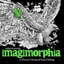 Imagimorphia: An Extreme Coloring and Search Challenge by Rosanes, Kerby in Use