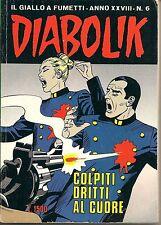 COLPITI DRITTI AL CUORE - DIABOLIK  n°6-1989