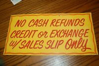 """vintage tin Five & Dime General Store Sign Display NO CASH REFUNDS 12"""" by 24"""""""