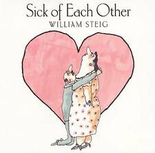 USED (GD) Sick of Each Other by William Steig