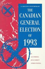 Alan Frizzell, etc. Canadian General Election of 1993.