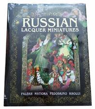 Russian Lacquer Miniatures: Palekh, Mstiore, Fedoskino, Kholui book