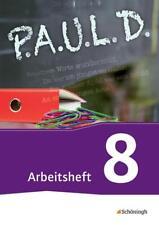 P.A.U.L. D. / P.A.U.L. D. - Persönliches Arbeits- und Lesebuch Deutsch - Für...