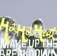 Hot Hot Heat : Make Up The Breakdown (CD 2003)  *NEW*  FREE!! UK 24-HR POST!!