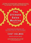 The Ultimate Sales Machine: Turbocharge Your Business with Relentless Focus on