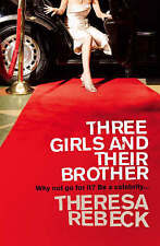 Three Girls and their Brother, Rebeck, Theresa, Used; Good Book