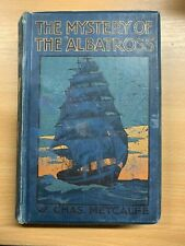 """C1910 """" The Mystery Von The 'Albatros' W Chas Metcalfe Fiction Hardcover Buch"""
