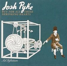 But for All These Shrinking Hearts [Deluxe Edition] by Josh Pyke (CD, Aug-2015)