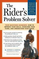 The Rider's Problem Solver: Your Questions Answered: How to Improve Yo-ExLibrary