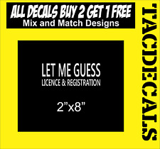 0066   Let Me Guess Licence and Rigistration sticker racing Honda JDM Funny  car