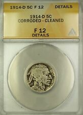 1914-D Buffalo Nickel 5c Coin ANACS F-12 Details Cleaned Corroded (B)