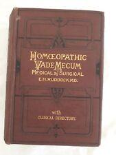 Homeopathic Vade Mecum of Modern Medicine & Surgical. E.H Ruddock.1893 ORIGINAL