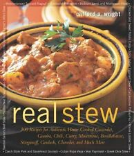 Real Stew :Recipes for Home-Cooked Cassoulet, Gumbo, Chili, Goulash Stroganoff