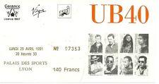 RARE / TICKET DE CONCERT - UB 40 UB40 : LIVE A LYON ( FRANCE ) 1991