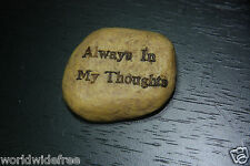 """Remembrance  Stone Jewish Custom Inscribed Message """"Always in my Thoughts"""""""