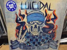 LUICIDAL - Born in Venice LP S.T. Posse Punk Chick (Suicidal Tendencies )