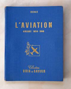 Hergé / L'AVIATION - Guerre 1939-1945 / Complet tous ses Chromos / Rare / 1953