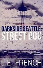 Street Doc by French, L. E. -Paperback