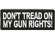 DON'T TREAD ON MY GUN RIGHTS EMBROIDERED BIKER PATCH