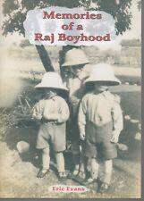 ERIC EVANS MEMORIES OF A RAJ BOYHOOD FIRST EDITION PAPERBACK 2005