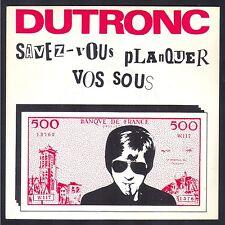 JACQUES DUTRONC Rare 45T SP 1982 1ère POCHETTE Savez-vous planquer vos sous NEUF