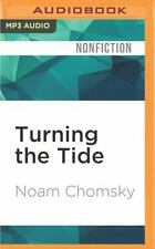 Turning the Tide : U. S. Intervention in Central America and the Struggle for...