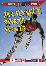 Paralympic Sports Events (Winter Olympic Sports) by Robin Johnson
