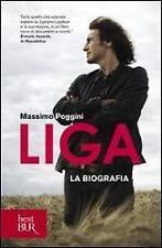 Ligabue Liga. La biografia Massimo Poggini (2010, Taschenbuch)