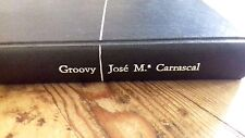 Usado - GROOVY - José Mª Carrascal  - Item For Collectors