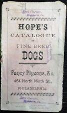HOPE'S CATALOGUE Of FINE BRED DOGS, FANCY PIGEONS, &c.  1890 Philadelphia  wraps