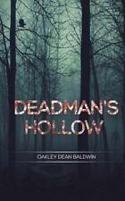 Deadman's Hollow: By Baldwin, Oakley Baldwin, Doris