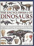 The Encyclopedia of Dinosaurs: A unique illustrated guide to 275 best--ExLibrary