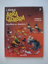 L'ECOLE ABRACADABRA n°7 daté de 1997 - EDITION ORIGINALE - DARGAUD