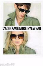 PUBLICITE ADVERTISING 105  2011   ZADIG & VOLTAIRE  collection lunettes solaires