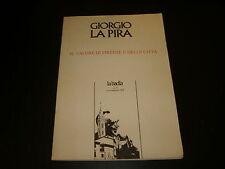 1979 GIORGIO LA PIRA IL VALORE DI FIRENZE E DELLE CITTA' LA BADIA N°3