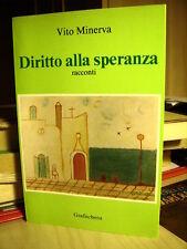 DIRITTO ALLA SPERANZA  Vito Minerva   1988  Racconti