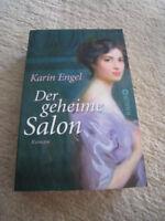 Karin Engel: DER GEHEIME SALON