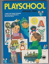 PLAYSCHOOL 1980 ANNUAL BOOK KIDS