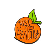 Just Peachy Enamel Lapel Pin ~ Orange Peach Funny Badge Brooch Pin