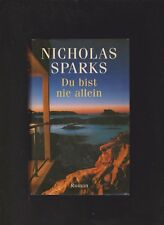 Du bist nie allein  Nicholas Sparks  -   Roman  gebundene Ausgabe