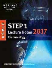USMLE Step 1 Lecture Notes 2017: Pharmacology (USMLE Prep) by Kaplan Medical